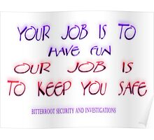 We keep you safe Poster