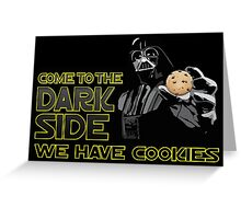 Dark Side black Greeting Card
