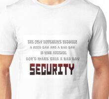 Your Attitude Unisex T-Shirt