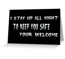 Your Welcome Greeting Card