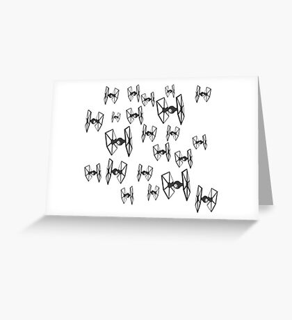 Tie Fighters - Star Wars Greeting Card