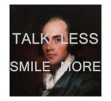 Hamilton Talk Less Smile More Aaron Burr Photographic Print