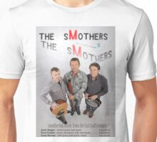 the sMothers Next (But Actually First) Live Gig Unisex T-Shirt