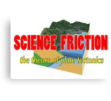 Science Friction Canvas Print