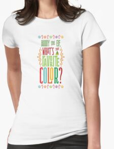 Buddy the Elf - What's Your Favorite Color? Womens Fitted T-Shirt