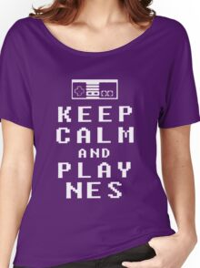 KEEP CALM AND PLAY NES - Parody Women's Relaxed Fit T-Shirt