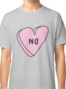 NO Sassy Conversation Heart ♥ Trendy/Hipster/Tumblr Meme Classic T-Shirt