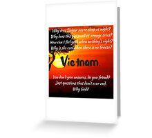 Miss Saigon - WHY GOD WHY Greeting Card