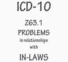 ICD-10: Problems in relationships with in-laws by Corri Gryting Gutzman