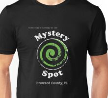 Welcome to the Mystery Spot.   Unisex T-Shirt