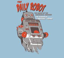 The Daily Robot -The Terrors of Tomorrow Today Unisex T-Shirt