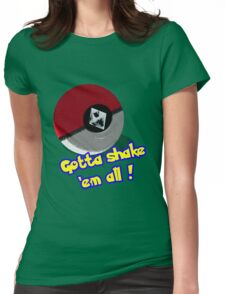 Gotta Shake 'em All Womens Fitted T-Shirt