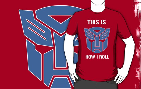 Autobot - This is how I roll by Richard Woodson
