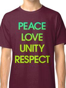 Peace Love Unity Respect (PLUR) Classic T-Shirt