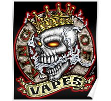 King Of Vapes (Skull With Crown) Poster