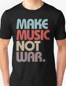 Make Music Not War (Vintage) T-Shirt