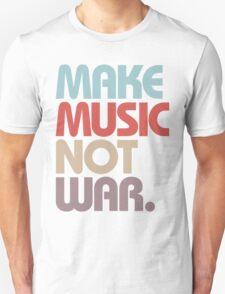 Make Music Not War (Vintage) Unisex T-Shirt