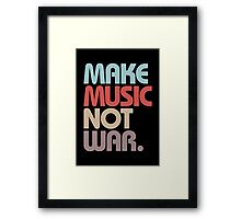 Make Music Not War (Vintage) Framed Print