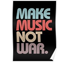 Make Music Not War (Vintage) Poster
