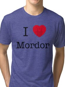I LOVE MORDOR Tri-blend T-Shirt