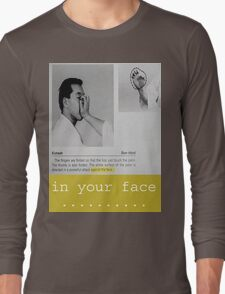 "im a karate man ""in your face"" Long Sleeve T-Shirt"