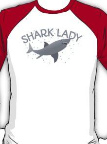 Shark Lady  T-Shirt