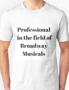 Broadway Musicals T-Shirt