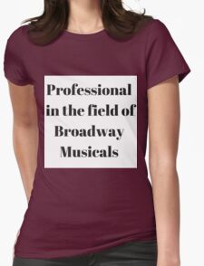 Broadway Musicals Womens Fitted T-Shirt