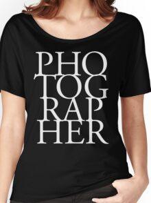 Photographer T-shirt Women's Relaxed Fit T-Shirt