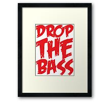 Drop The Bass (Red) Framed Print