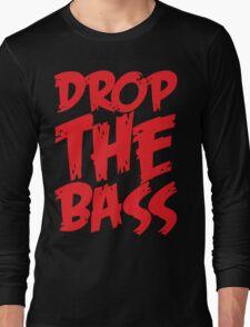 Drop The Bass (Red) Long Sleeve T-Shirt