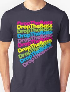 Drop The Bass (Rainbow Color)  T-Shirt