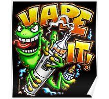 Vape It! Poster
