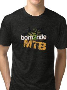 Born 2 Ride MTB Tri-blend T-Shirt