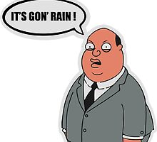 It's gon' rain family guy by calinvr