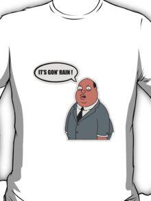 It's gon' rain family guy T-Shirt