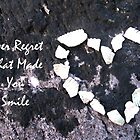 Never Regret What Made You Smile by mairead62