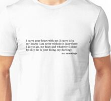 i carry your heart Unisex T-Shirt