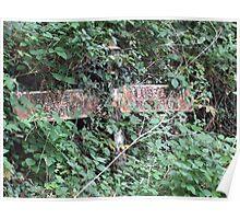 Lost in Devon... rusty roadsign Poster