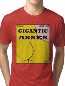 Gigantic Asses Magazine June 1995 Tri-blend T-Shirt