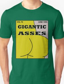 Gigantic Asses Magazine June 1995 Unisex T-Shirt