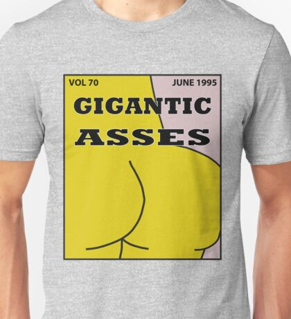 Gigantic Asses Magazine June 1995 Unisex T-Shirt