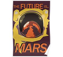 Future is Mars Poster