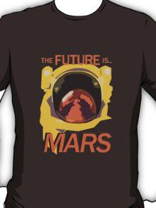 Future is Mars T-Shirt