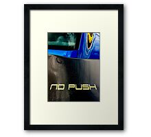Don't push me Framed Print