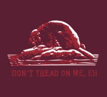 Don't Tread on Me, Eh! by mannypdesign
