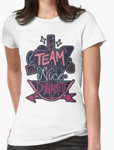 Team Nice Dynamite Womens Fitted T-Shirt