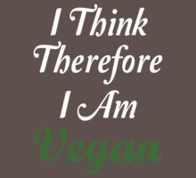 I Think Therefore I Am Vegan Baby Tee