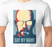 Breaking Bad - Say My Name Unisex T-Shirt