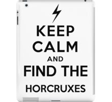 Keep Calm and Find The Horcruxes iPad Case/Skin